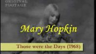 Mary Hopkin - Those were the Days (1968)